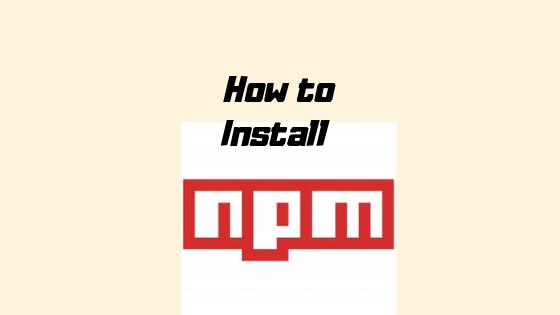 Install npm – Ubuntu